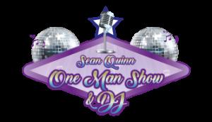 Sean Quinn - One Man Show and DJ - Singer and Entertainer - One Man Band and DJ Ireland - Sean Quinn Entertainment - Music Entertainment Agency Ireland